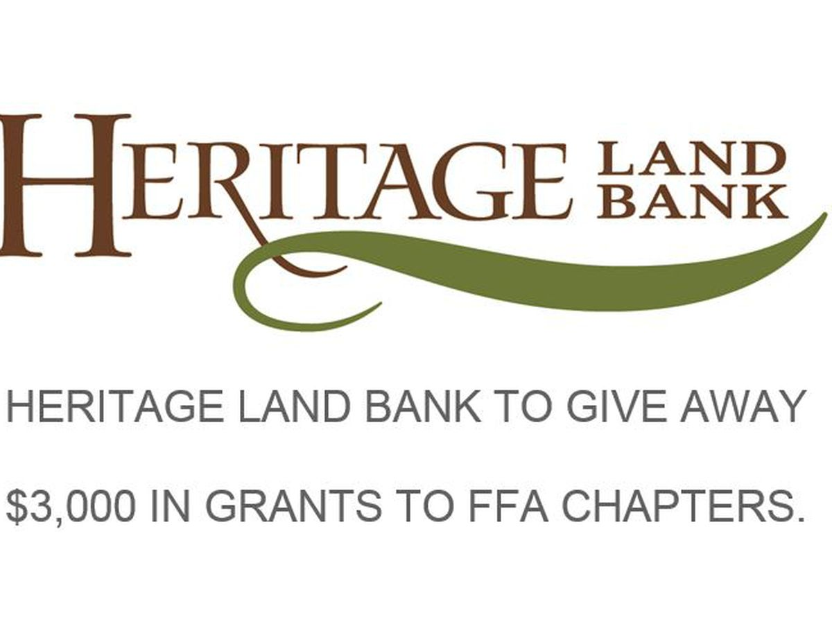 Heritage Land Bank to give away $3,000 in grants to FFA chapters