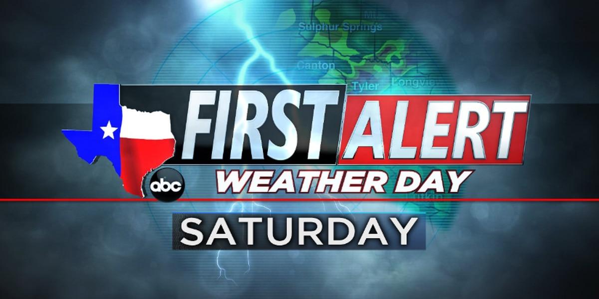 First Alert Weather Day set Saturday