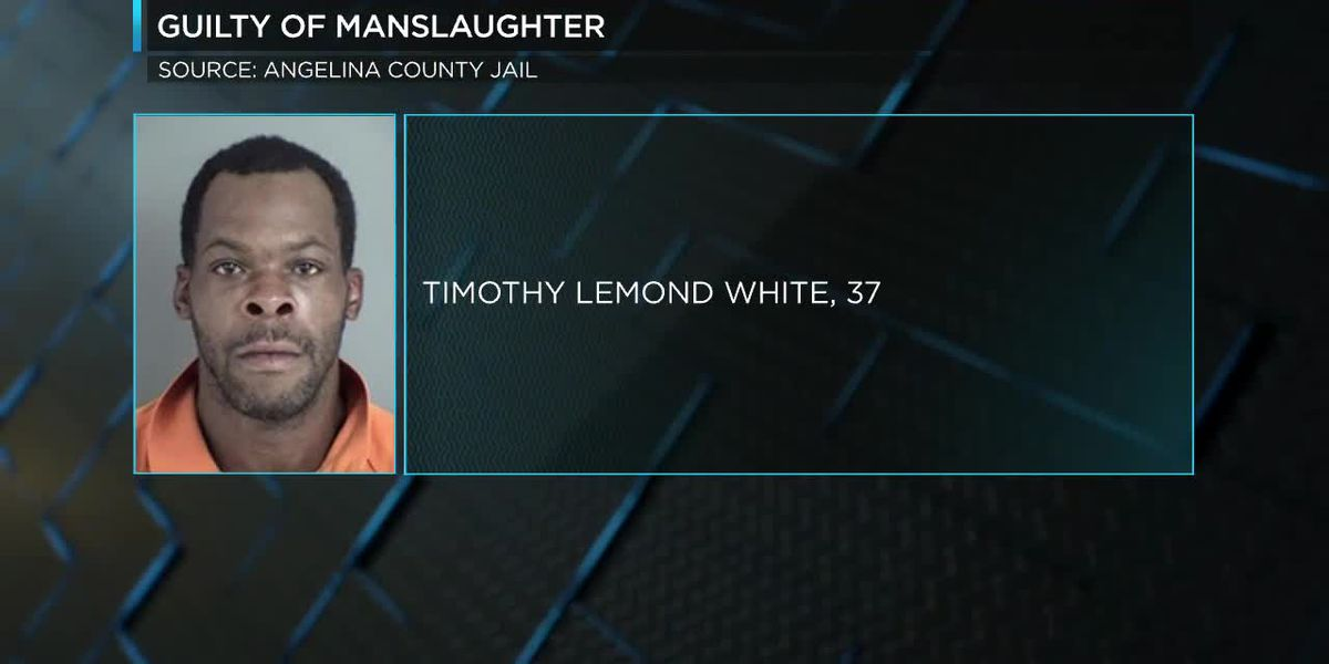 A Lufkin man is found guilty of manslaughter