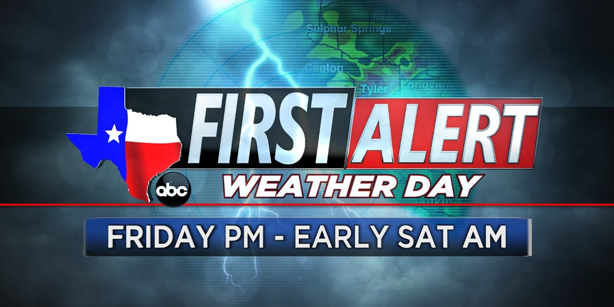 First Alert Weather Day declared for Friday afternoon, evening