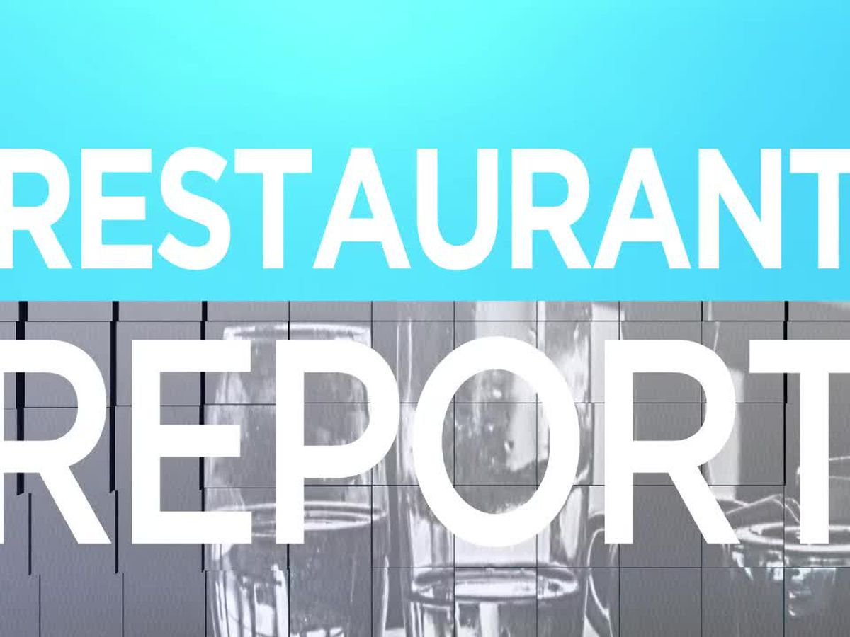 Restaurant Reports: Two East Texas restaurants get top scores