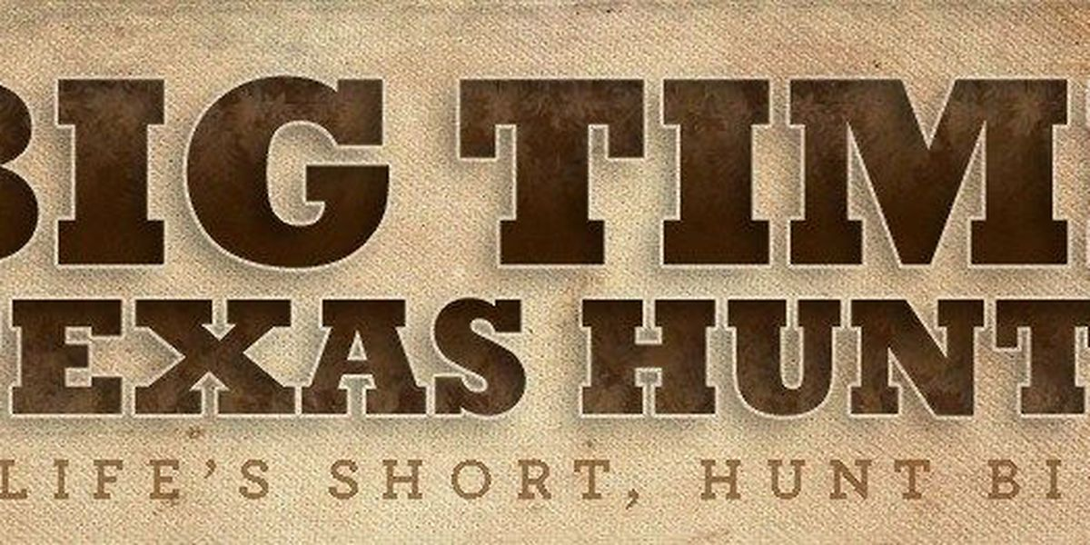 Texas Parks and Wildlife's Big Time Texas Hunts