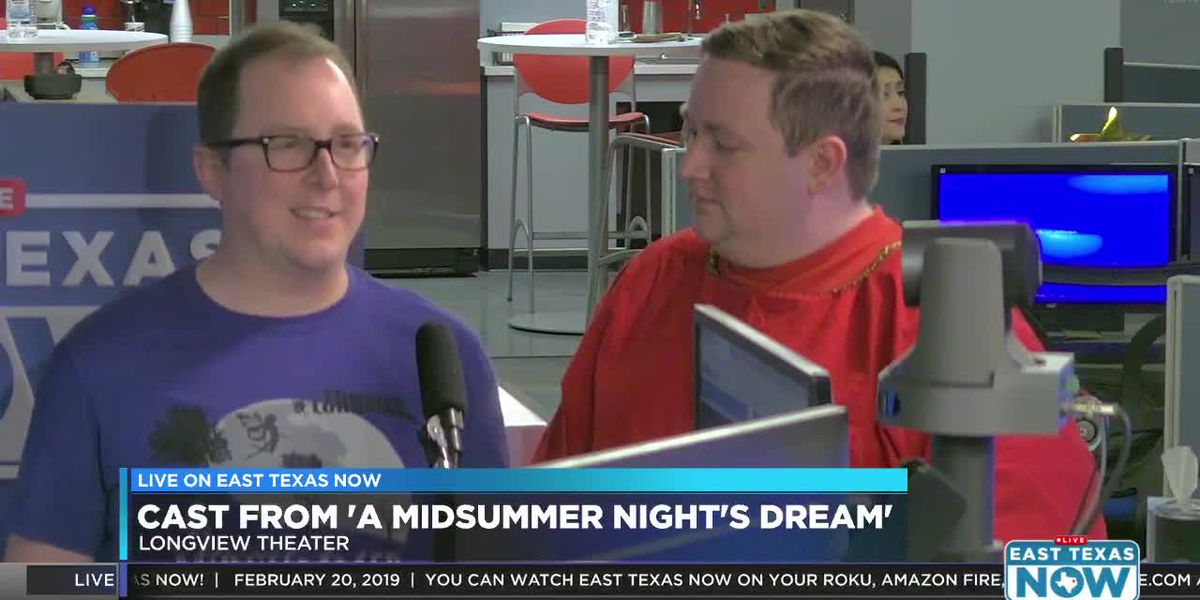 WATCH: Cast of Theatre Longview discusses upcoming production of Midsummer Night's Dream