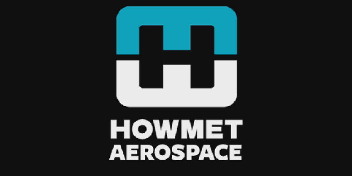 Howmet Aerospace to start another round of layoffs