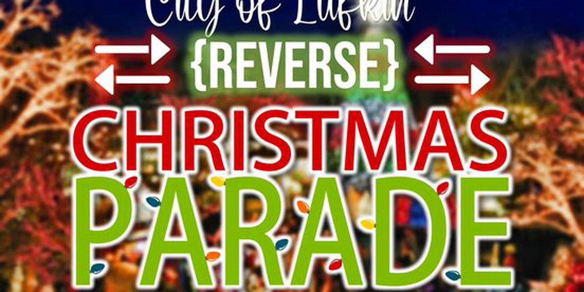 City of Lufkin cancels Reverse Christmas Parade