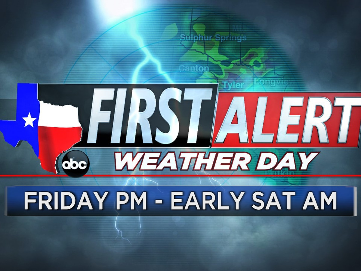 First Alert Weather Day in effect until early Saturday