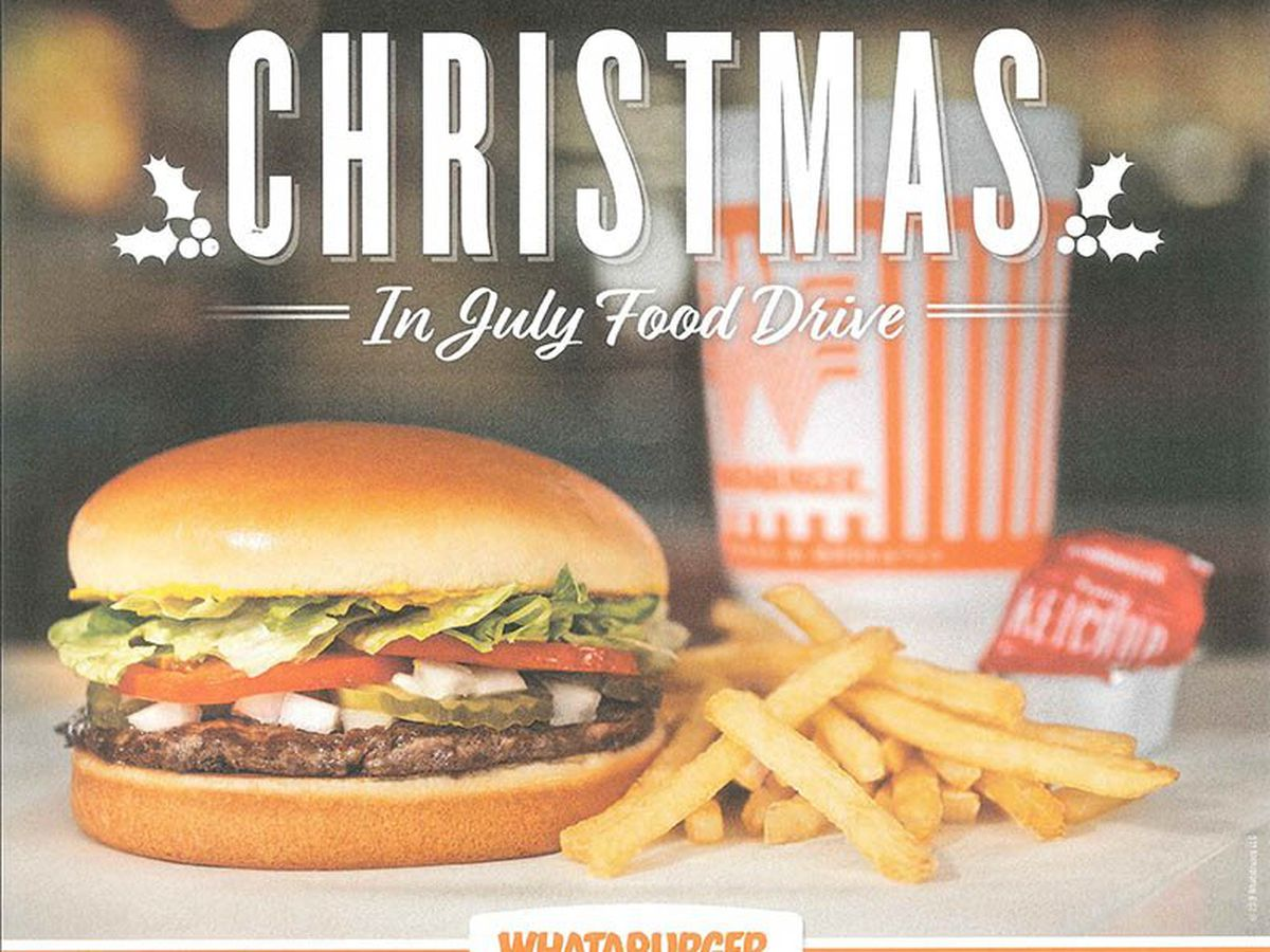 Christmas in July, free Whataburger today in East Texas