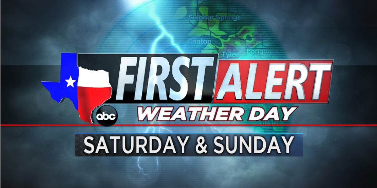 First Alert Weather Day in effect for Saturday, Sunday