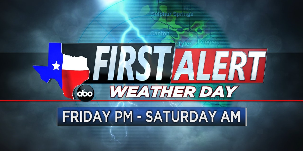 First Alert Weather Day issued for Friday afternoon through Saturday morning