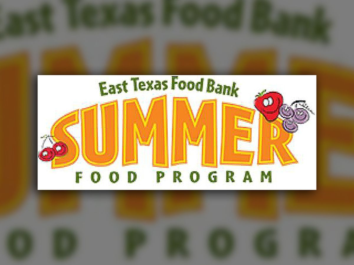 No eligibility requirements for East Texas Food Bank's Summer Food Program amid COVID-19