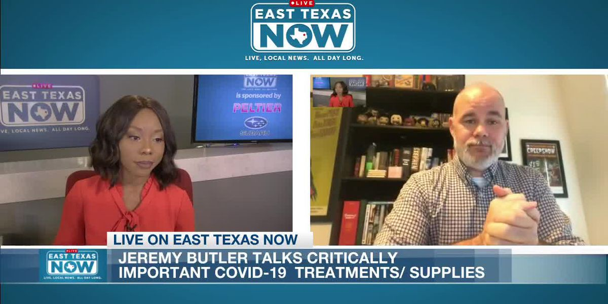 ETN Interview: KLTV's Jeremy Butler discusses critically important COVID-19 treatments, supplies
