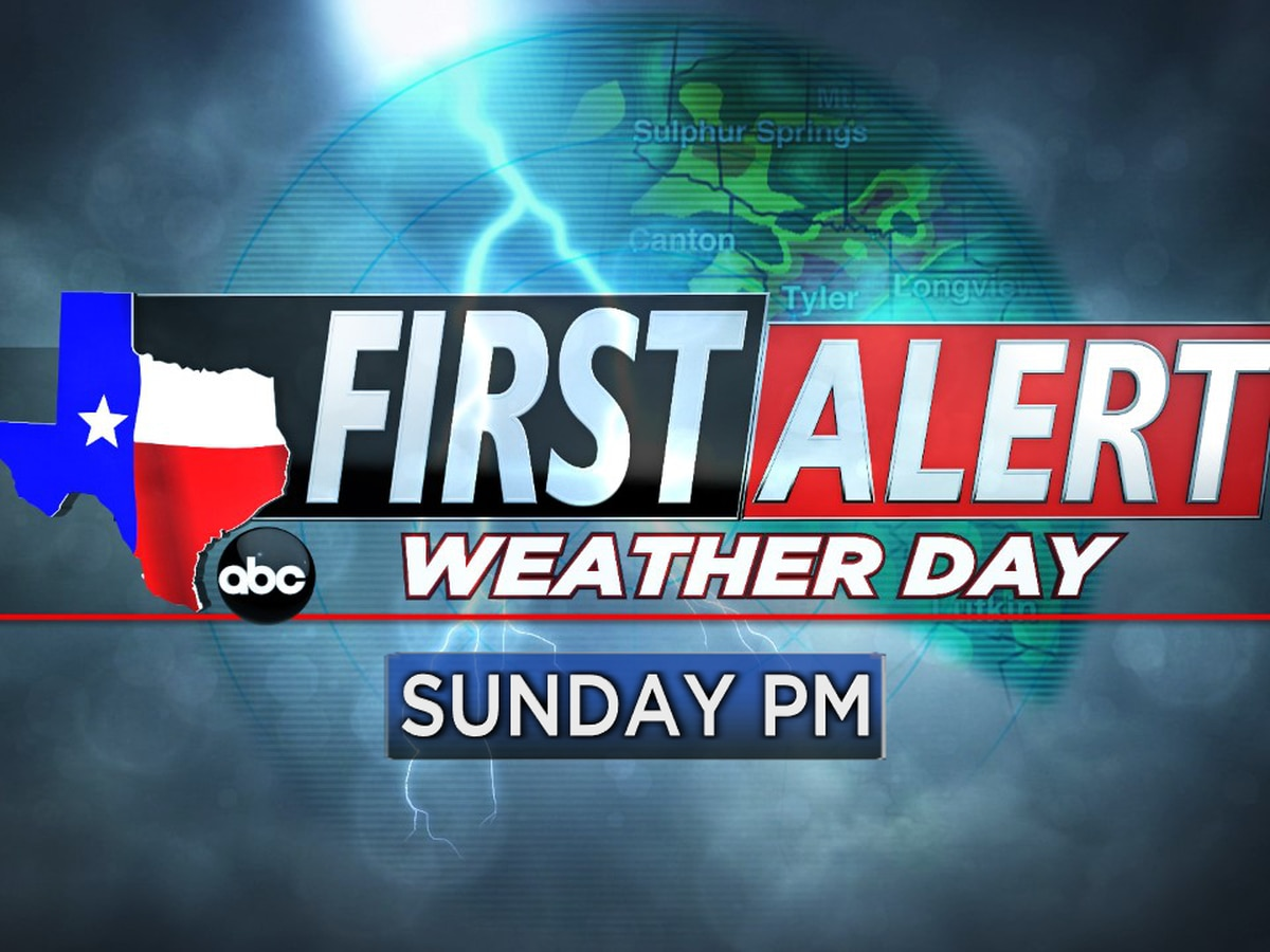 First Alert Weather Day Sunday morning, evening