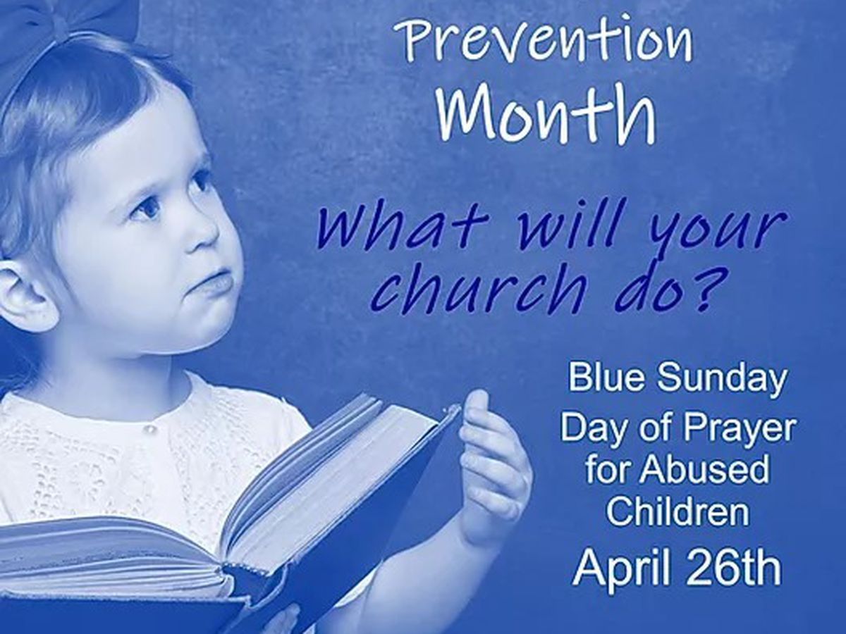 "Texas DFPS joins faith communities to pray for child abuse victims on ""Blue Sunday"""
