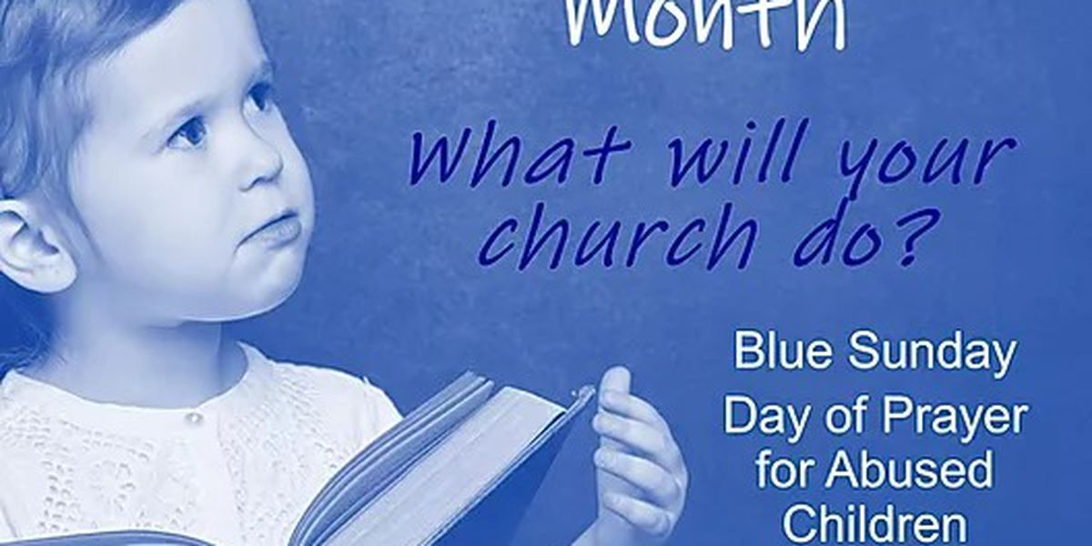 """Texas DFPS joins faith communities to pray for child abuse victims on """"Blue Sunday"""""""