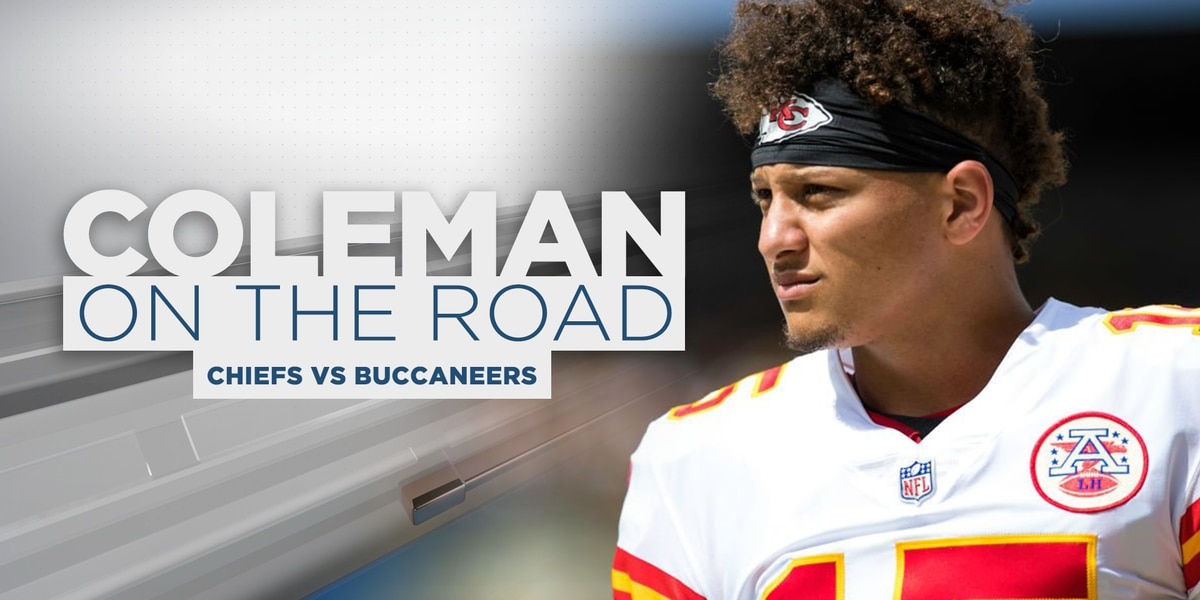 COLEMAN ON THE ROAD: Brady, Mahomes have mutual admiration