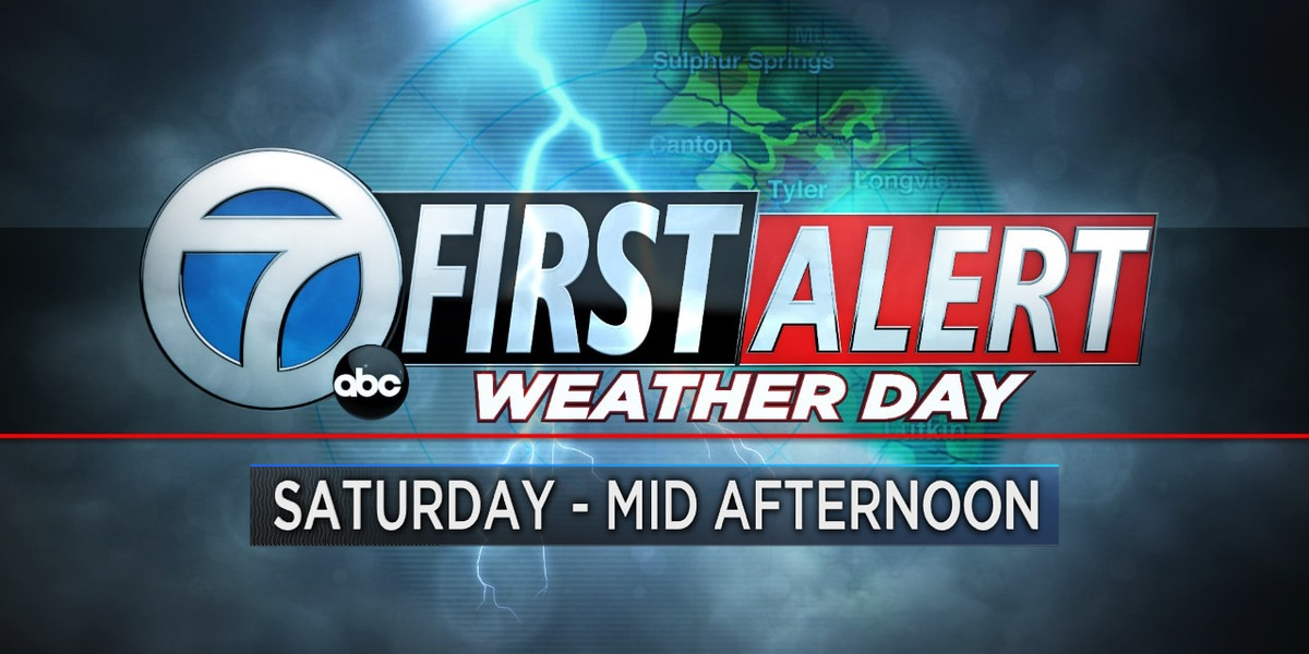 First Alert Weather Day for Saturday through mid-afternoon