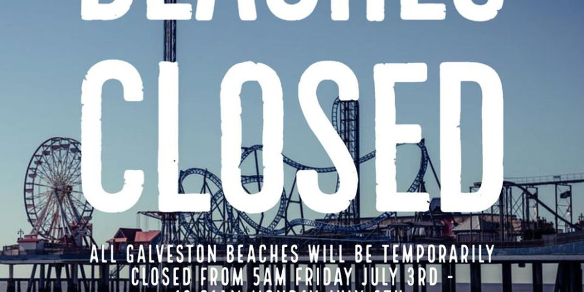 City of Galveston closing beaches for holiday weekend