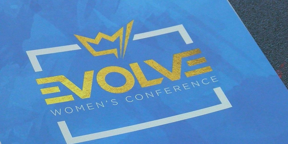 2018 Evolve Women's Conference's 2018 celebration of women