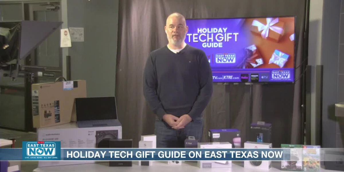 WATCH: The East Texas Now tech guide for the holidays
